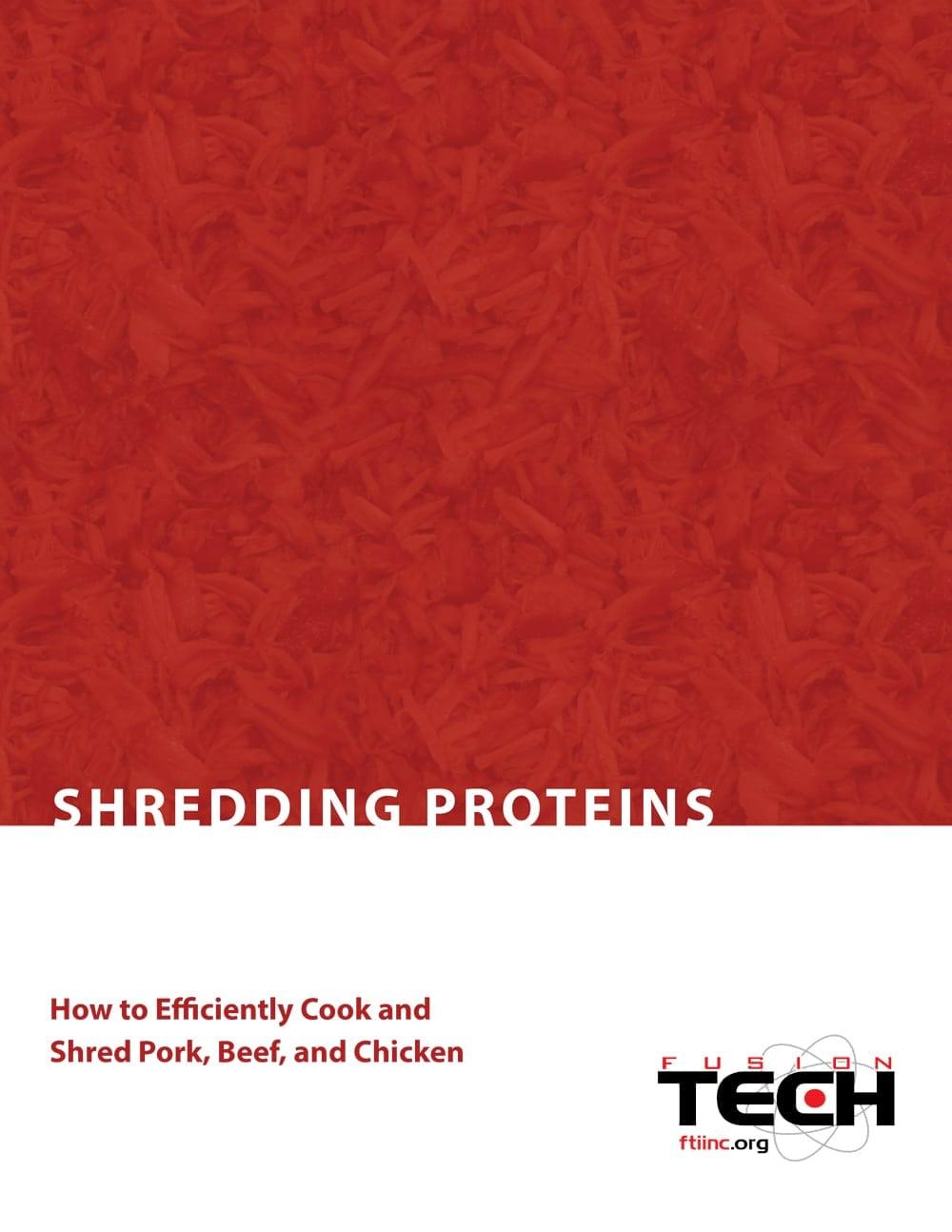 Shredding Proteins
