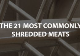 21 most commonly shredded meats