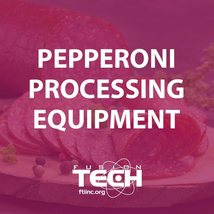 pepperoni processing equipment