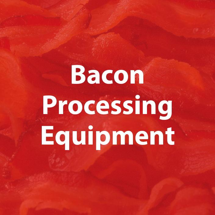 bacon processing equipment
